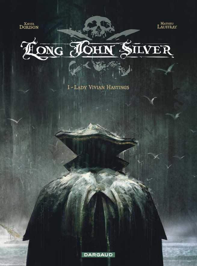 Long John Silver tome 1 lady Vivian Hastings